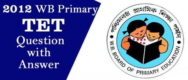 2012 WB Primary TET Question Paper