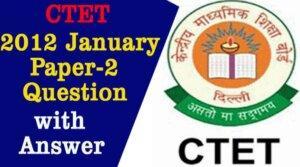 CTET 2012 January Question Pape-2