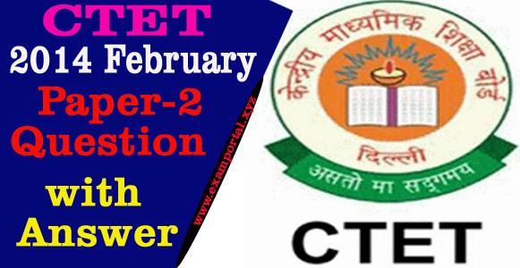 2014 Feb CTET Question Paper -2