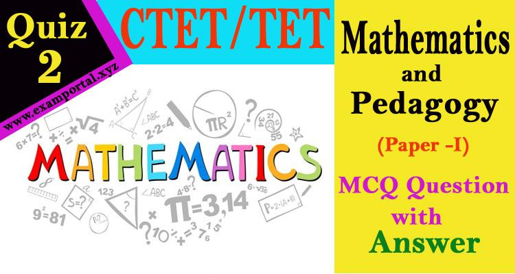 Mathematics and Pedagogy MCQ Questions