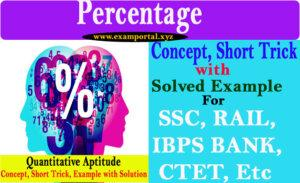 Percentage Concept, Short Trick and Example with Solution