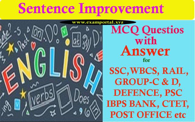 Sentence Improvement MCQ Questions