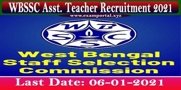 WBSSC Asst. Teacher Recruitment 2021