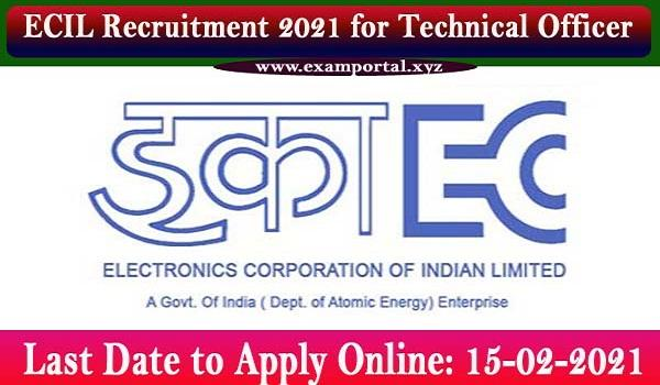 ECIL Recruitment 2021 for TO
