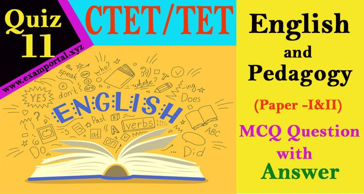 English and Pedagogy mcq Questions quiz-11