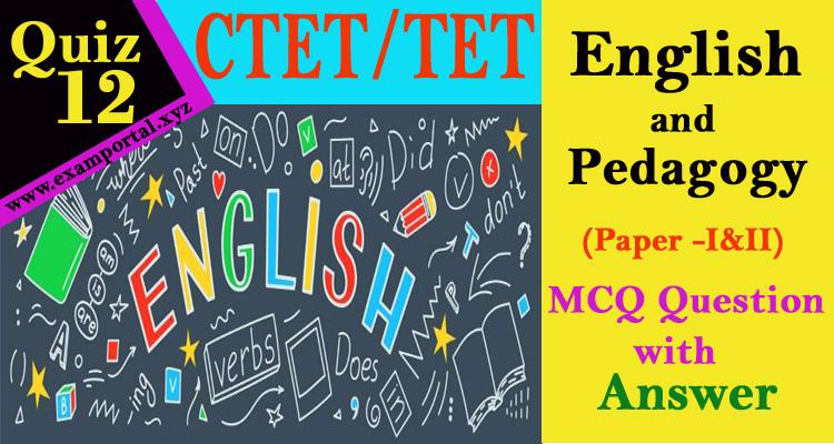 English and Pedagogy mcq Questions quiz-12