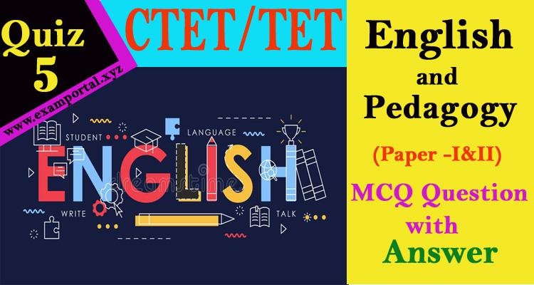 English and Pedagogy mcq Questions quiz-5
