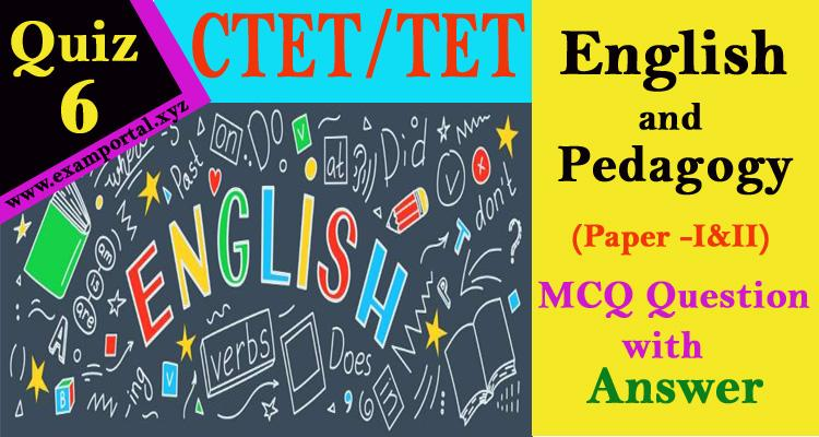 English and Pedagogy mcq Questions quiz-6
