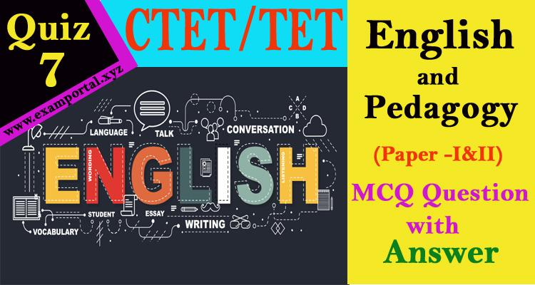 English and Pedagogy mcq Questions quiz-7