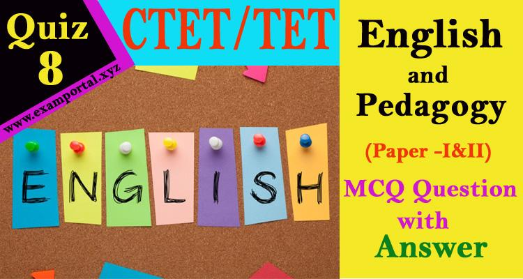 English and Pedagogy mcq Questions quiz-8