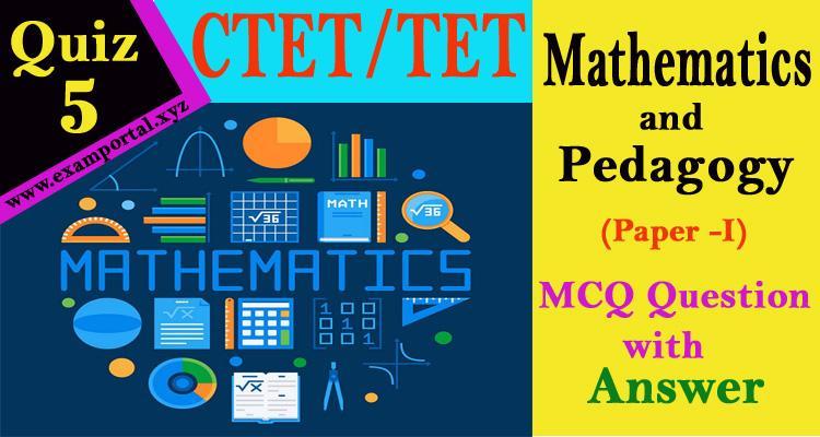 Math and Pedagogy MCQ