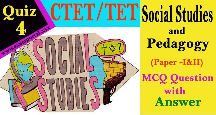 Social Studies Pedagogy MCQ Questions